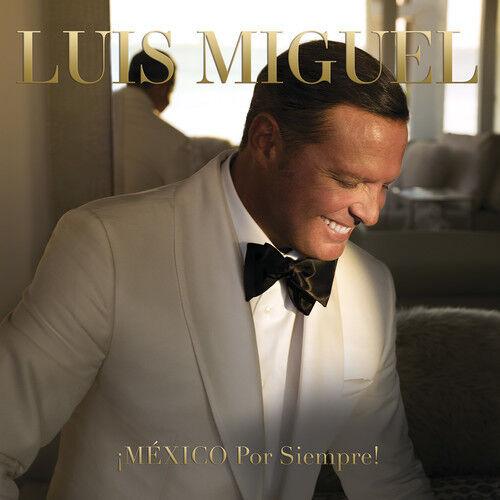 Luis Miguel - Mexico Por Siempre! [New CD]