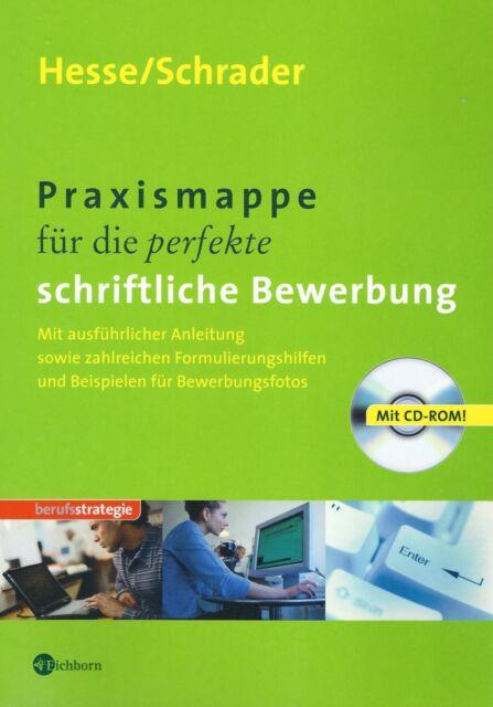 praxismappe fr die perfekte schriftliche bewerbung mit cd rom von hans - Hesse Schrader Bewerbung