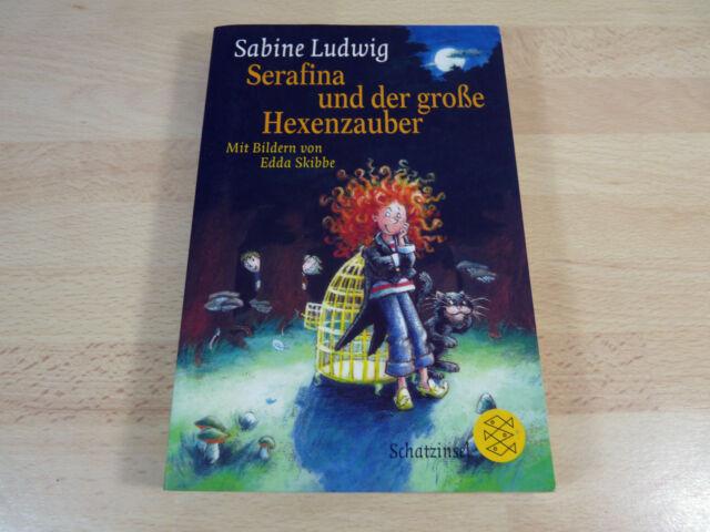 Sabine Ludwig: Serafina und der große Hexenzauber / Taschenbuch