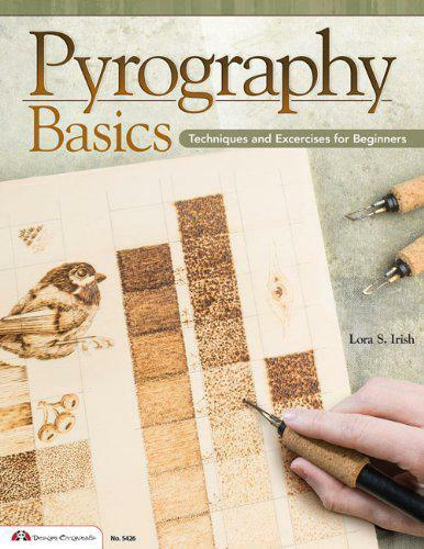 Pyrography Basics by Lora S. Irish | Paperback Book | 9781574215052 | NEW