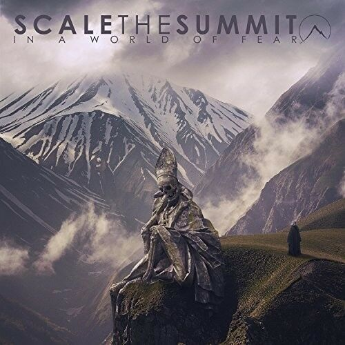 Scale the Summit - In A World Of Fear [New CD]