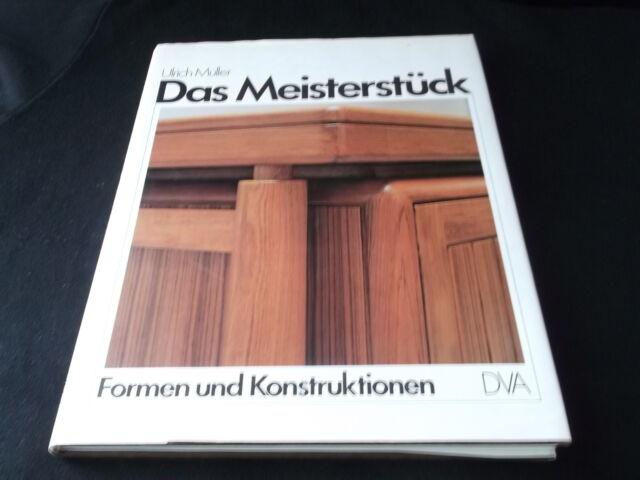 Ulrich Müller - Das Meisterstück - Formen und Konstruktionen
