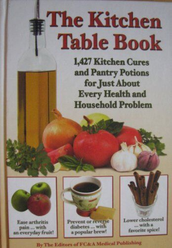 Great The Kitchen Table Book : 1,427 Kitchen Cures And Pantry Potions For Just  About Every Health And Household Problem (2009, Hardcover) | EBay