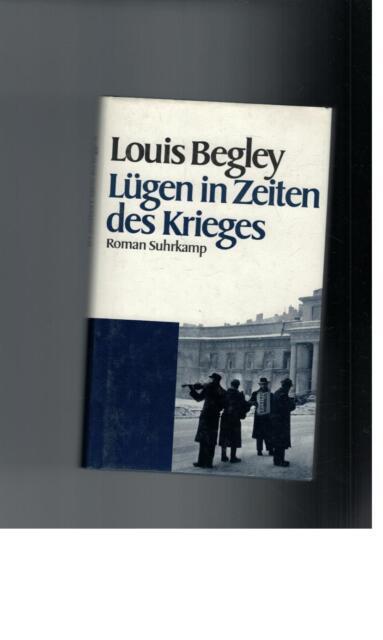 Louis Begley - Lügen in Zeiten des Krieges. Roman - 1994
