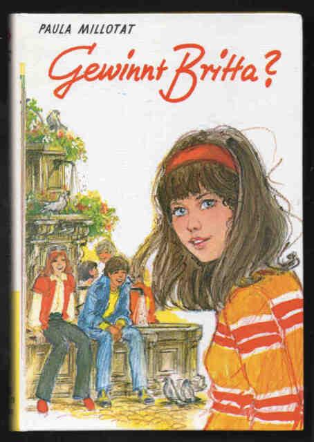 Gewinnt Britta? – Paula Millotat  Jugendbuch Mädchenbuch