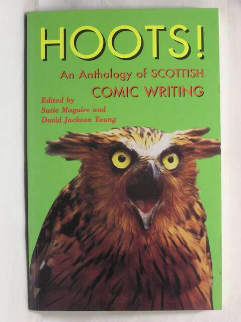 Hoots!: Anthology of Scottish Comic Writing, , Excellent Book