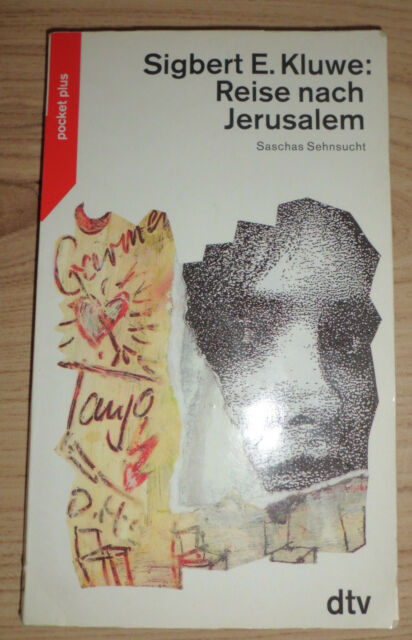 Reise nach Jerusalem. Saschas Sehnsucht - Sigbert E. Kluwe (dtv, 1994)