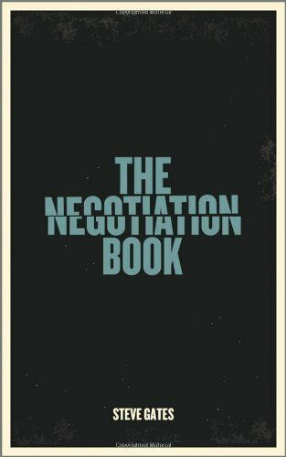 The Negotiation Book: Your Definitive Guide to Successful Negotiating,Steve Gat