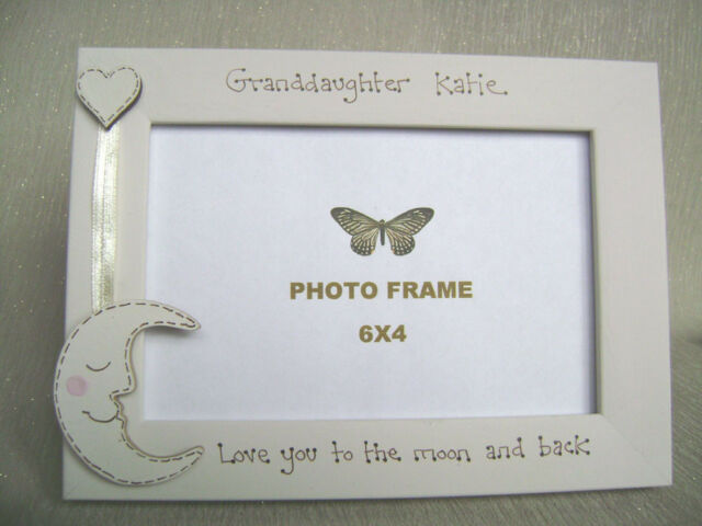 Personalised Photo Frame 6x4 Inch.granddaughter Love You to The Moon ...