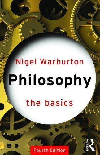 Philosophy: The Basics (Basics (Routledge Paperb..., Warburton, Nigel 0415327733