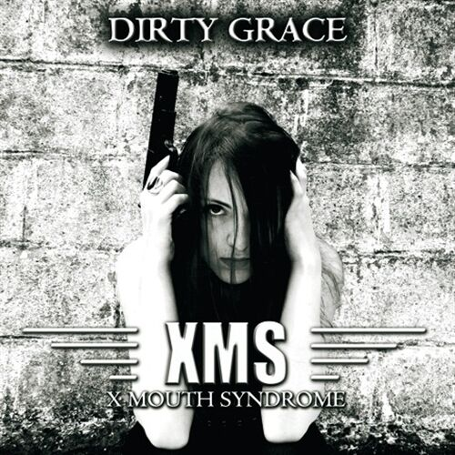 X MOUTH SYNDROME Dirty Grace CD Digipack 2015