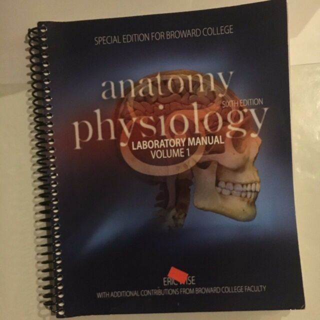 Anatomy and Physiology by Wise 6th Custom Edition Volume 1 ...