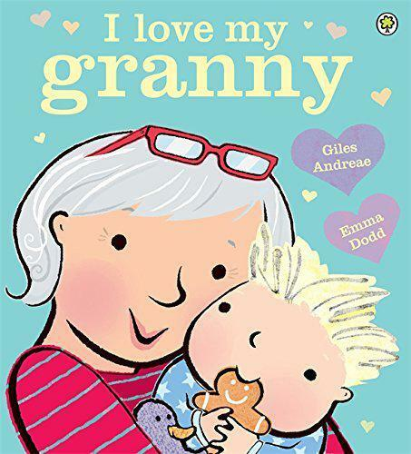 I Love My Granny by Andreae, Giles   Paperback Book   9781408335901   NEW
