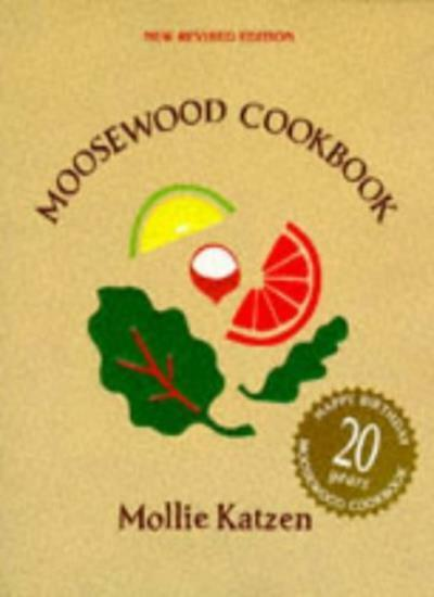 Moosewood Cookbook,Mollie Katzen