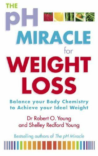 The Ph Miracle For Weight Loss: Balance Your Body Chemistry, A ,.9780751537109
