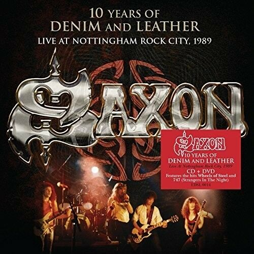 Saxon - Saxon: 10 Years Of Denim & Leather - Live At Nottingham Rock City 1989 [