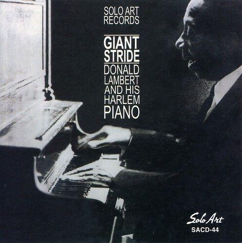 Donald Lambert, Donald Lambert & His Harlem Piano - Giant Stride [New CD]