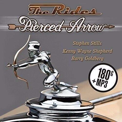 "The Rides ""Stephen Stills, Shepherd, Goldberg"" - Pierced Arrow,180g Vinyl  Neu"