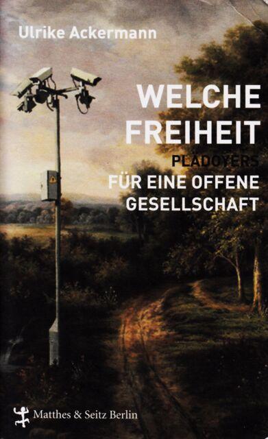 *- Welche FREIHEIT - von Ulrike ACKERMANN   TB (2007)