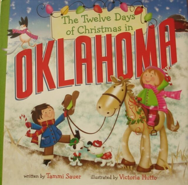 The Twelve Days of Christmas in Oklahoma by Tammi Sauer (Hardback, 2012)
