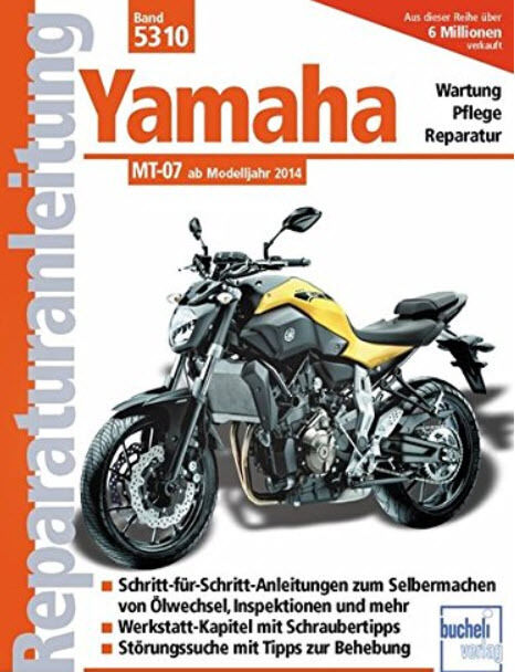 YAMAHA MT-07 + MOTO CAGE AB 2014 REPARATURANLEITUNG 5310 WARTUNGSHANDBUCH