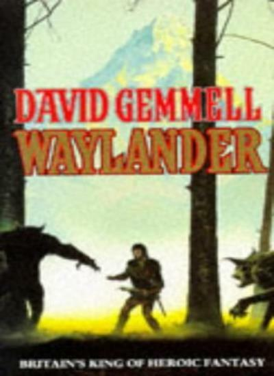 Waylander By David Gemmell. 9780099470908