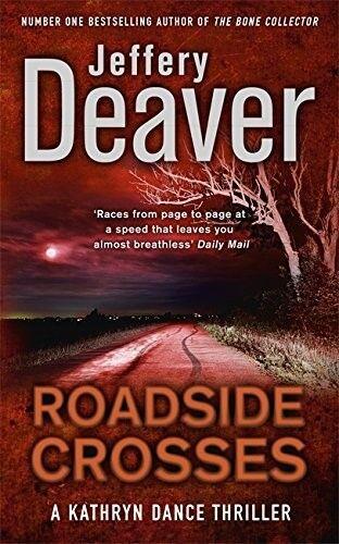 Very Good, Roadside Crosses, Jeffery Deaver, Book