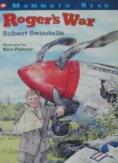 Roger's War (Mammoth Read),Robert Swindells, Kim Palmer
