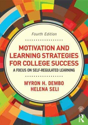 Motivation and Learning Strategies for College Success A Focus ... 9780415894203