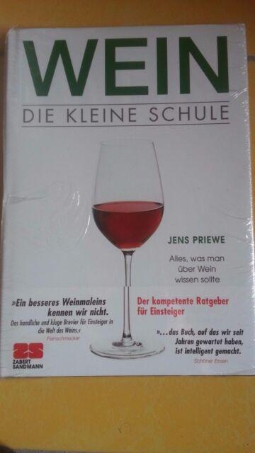 Wein. Die kleine Schule von Jens Priewe, neu und OVP