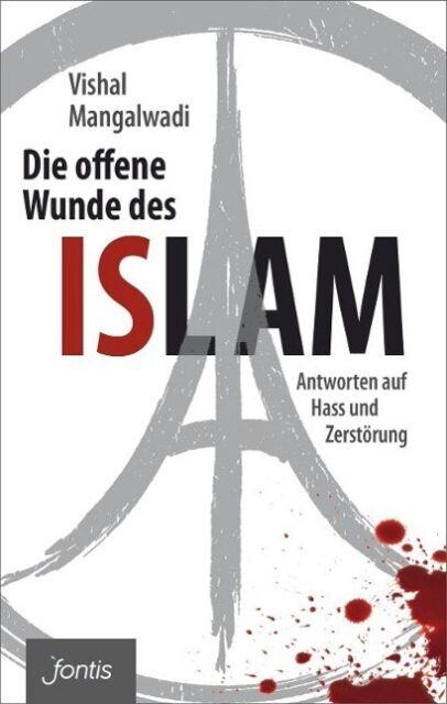 Die offene Wunde des Islam - Vishal Mangalwadi - 9783038480853 PORTOFREI