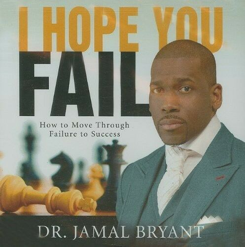 Dr. Jamal Bryant - I Hope You Fail [New CD] With CD