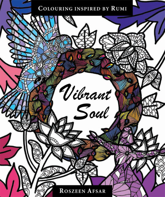 Vibrant Soul - Adult Colouring Book Inspired By Shaykh Rumi (Paperback)