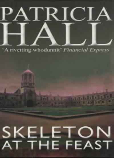 Skeleton at the Feast (A&B Crime),Patricia Hall- 9780749005504