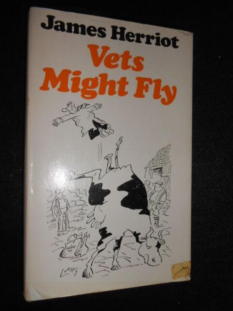 JAMES HERRIOT - Vets Might Fly - 1976-1st - Veterinary Humour/Biog - Hardcover