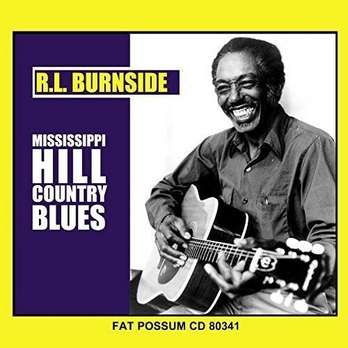 R.L. Burnside - Mississippi Hill Country Blues [New Vinyl]