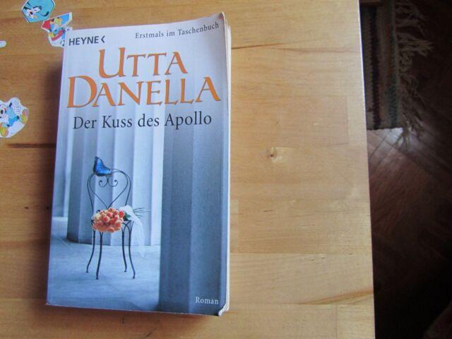 Der Kuss des Apollo von Utta Danella