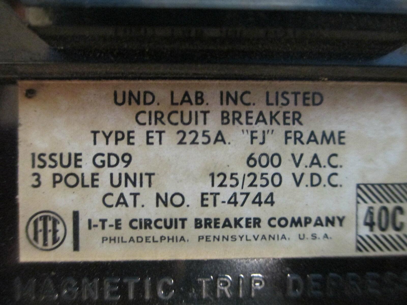 ITE Type Et 225 150 Amp 600 Volt 3 Pole FJ Frame Et-4744   eBay