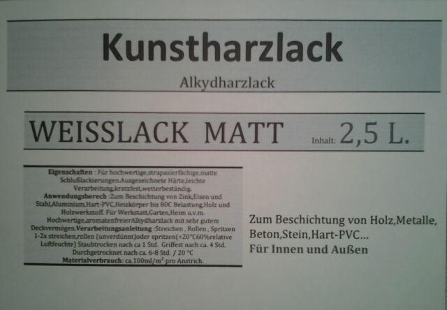 Kunstharzlack Alkydharzlack Weiß Weiss Matt  Weisslack (9,99€/L.) Lack 2,5 L.
