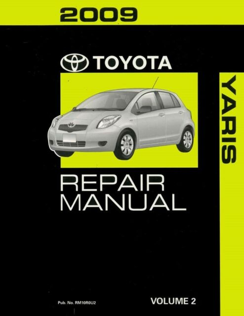 2009 toyota yaris shop service repair manual volume 2 only ebay rh ebay com Yaris Manual Shifter 2009 toyota yaris repair manual