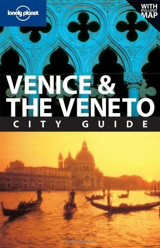 Venice and the Veneto (Lonely Planet City Guides),Alison Bing