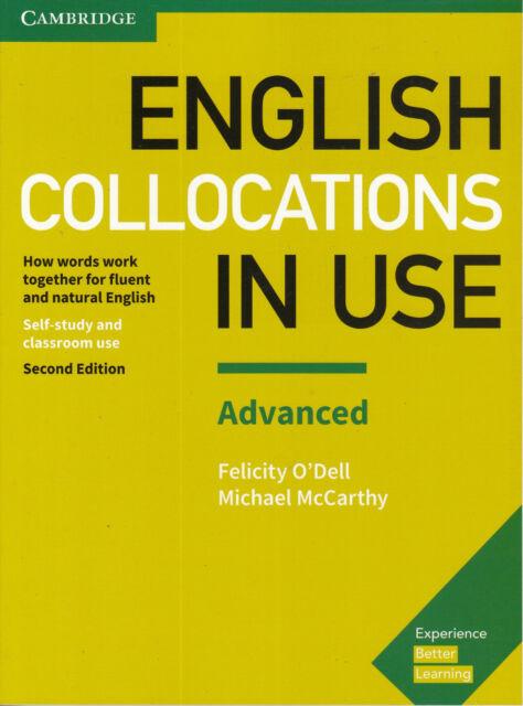 Cambridge ENGLISH COLLOCATIONS IN USE ADVANCED Second Edition 2017 @NEW@