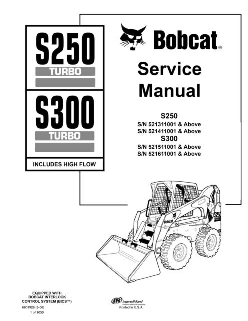 bobcat s250 s300 turbo skid steer loader service manual 1030 pages 6901926