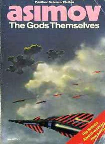 The Gods Themselves,Isaac Asimov