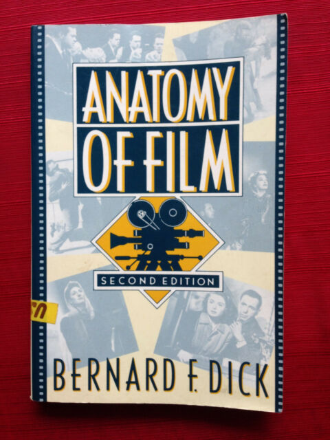 Anatomy Of Film By Bernard F Dick 1989 Paperback Ebay