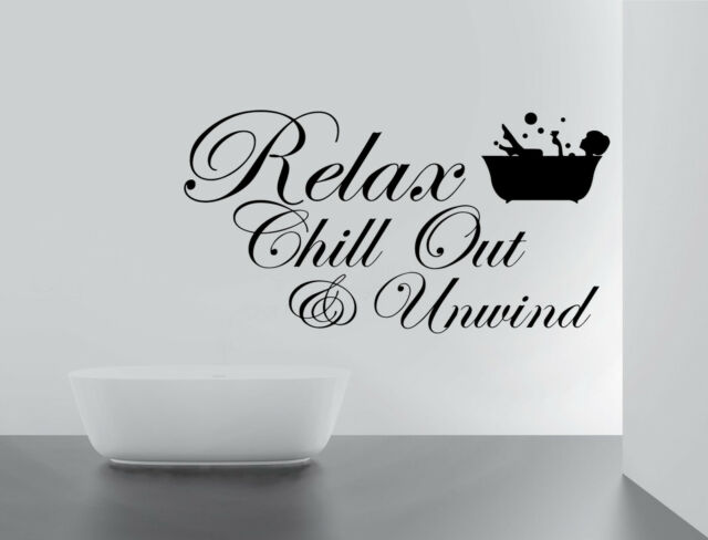 RELAX CHILL ENJOY UNWIND Quote Wall Stickers Art BATHROOM Removable Decals  DIY Part 79