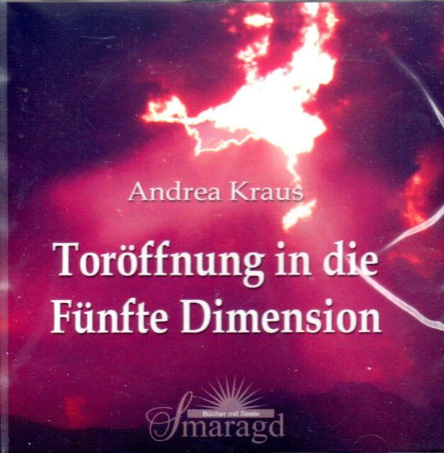 TORÖFFNUNG IN DIE 5. DIMENSION - Meditationen - Andrea Kraus & St. Germain - CD