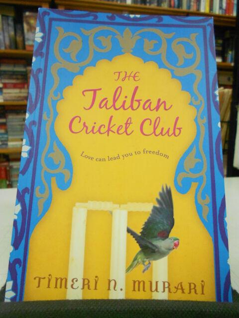The Taliban Cricket Club by Timeri N. Murari (Paperback, 2013)