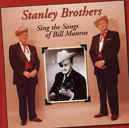 The Stanley Brothers - Sing Songs of Bill Monroe [New CD]