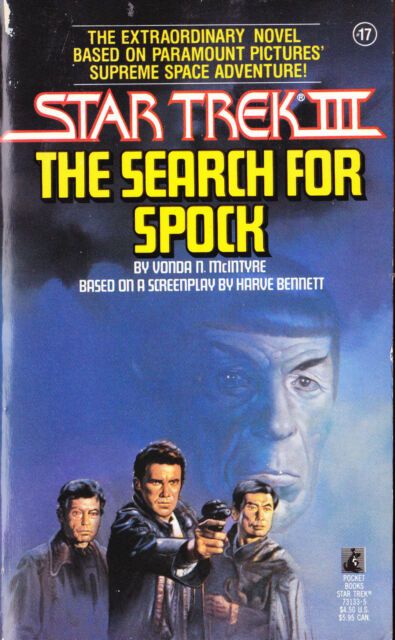 STAR TREK III THE SEARCH FOR SPOCK VONDA N McINTYRE (Based on the motion picture